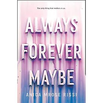 دائماً للأبد ربما بها دائماً إلى الأبد ربما-9780062685285 الكتاب