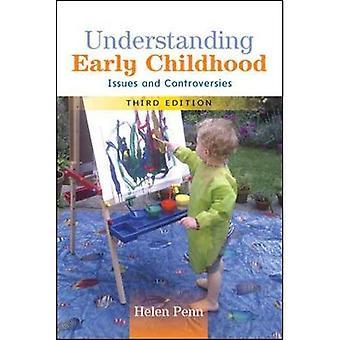 Comprendre la petite enfance: Enjeux et controverses