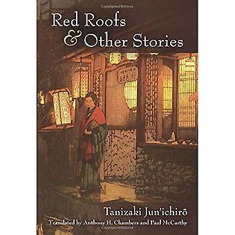 Red Roofs and Other Stories: Tanizaki Jun'ichir? (Michigan Monograph Series in Japanese Studies)