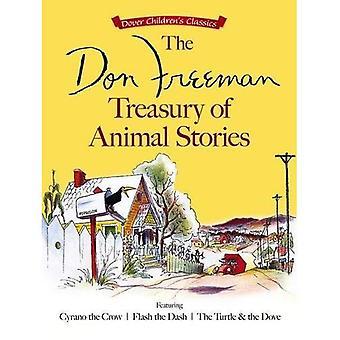 Don Freeman skattkammare djurens berättelser: Featuring Cyrano Kråkan, Flash Dash och sköldpaddan och duvan...