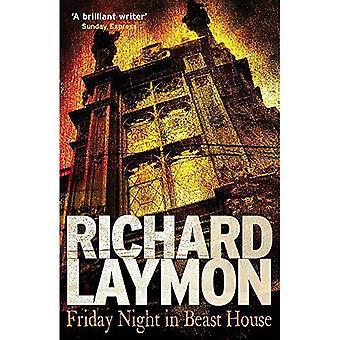 Nacht van de vrijdag in huis van beest