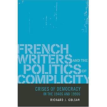 Franse schrijvers en de politiek van medeplichtigheid - Crises van de democratie in de jaren 1940 en 1990