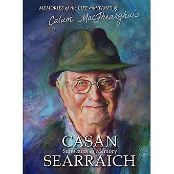 Casan Searraich: Sunbeams in Memory