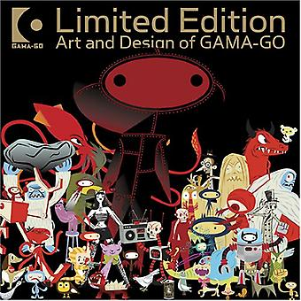 Limited Edition: Art and Design of Gama-Go (Gama Go)