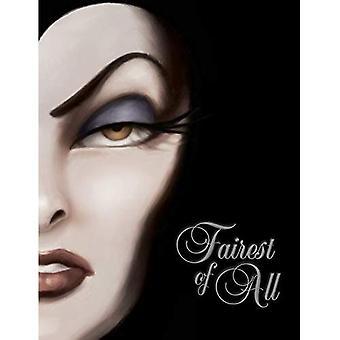 Skönaste av alla: en berättelse om onda drottningen