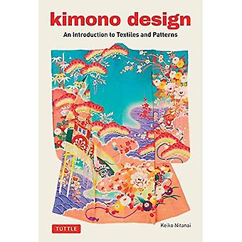 Kimono Design: An Introduction�to Textiles and Patterns