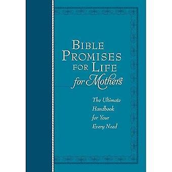 Bibelns löften för livet (för mödrar): den ultimata handboken för alla dina behov