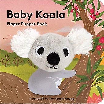 Baby Koala: Finger Puppet Buch (Kleinfinger Puppet Board Bücher) [Pappband]