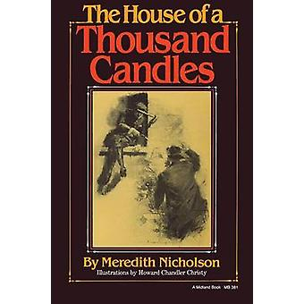 The House of a Thousand Candles by Nicholson & Meredith