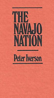 The Navajo Nation by Iverson & Peter