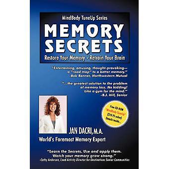 MindBody TuneUp Series Memory Secrets Restore Your Memory  Retrain Your Brain by Dacri & M.A. & Jan