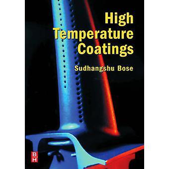 High Temperature Coatings by Bose & Sudhangshu