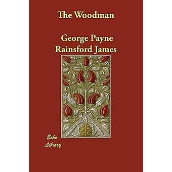 Woodman af James & George Payne Raynsford