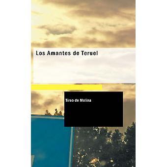 Los Amantes de Teruel par Molina & Tirso de