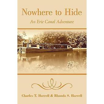 Nulle part où se cacher une aventure Canal Érié par Hervé & T. Charles