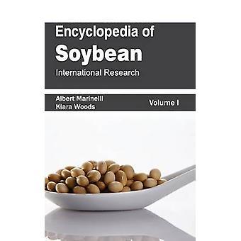 Encyclopedia of Soybean Volume 01 International Research by Marinelli & Albert