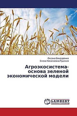 Agroekosistema Osnova Zelenoy Ekonomicheskoy Modeli by Bondarenko Oksana