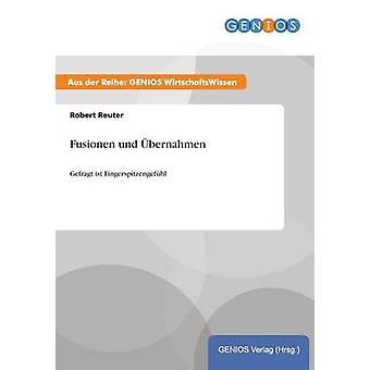 Fusionen Sie Und Bernahmen von Reuter & Robert