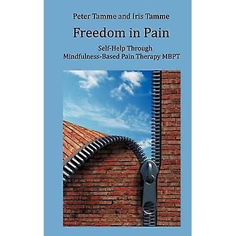 Freiheit in den Schmerz von Tamme & Peter