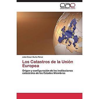 Los Catastros de la Unin Europea by Muiz Prez Julio Csar