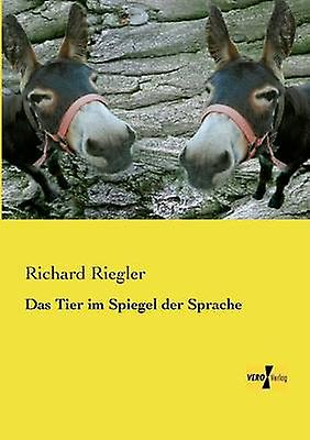 Das cravater Im Spiegel Der Sprache by Riegler & Richard