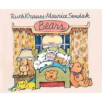 Bears by Ruth Krauss - Maurice Sendak - 9780060279943 Book