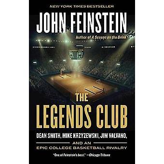 The Legends Club - Dean Smith - Mike Krzyzewski - Jim Valvano - and an
