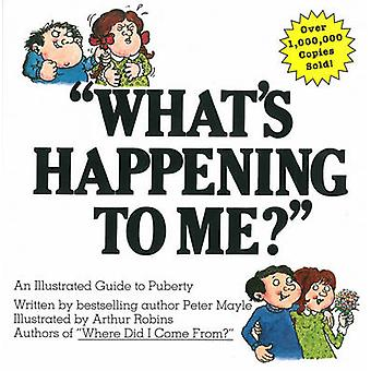 What's Happening to ME? by Peter Mayle - 9780818403125 Book