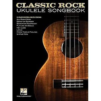 Classic Rock Ukulele Songbook by Hal Leonard Corp - 9781495079818 Book