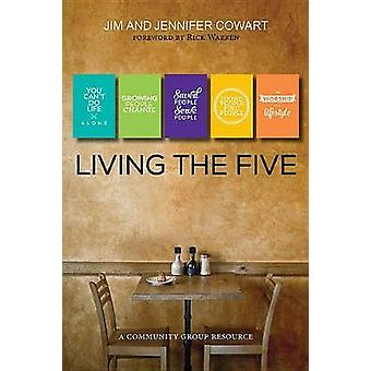 Living the Five - Participant and Leader Book by Jim Cowart - Jennifer