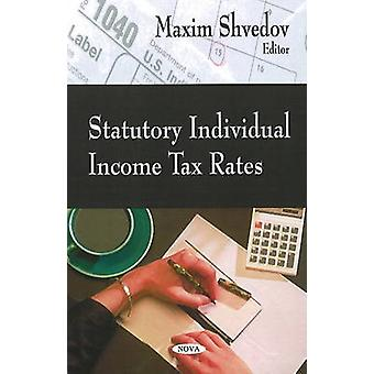 Statutory Individual Income Tax Rates by Maxim Shvedov - 978160692047