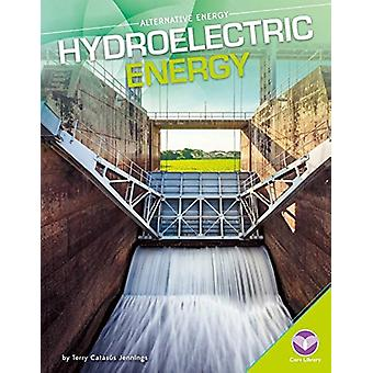 Hydroelectric Energy by Terry Catasas Jennings - 9781680784558 Book