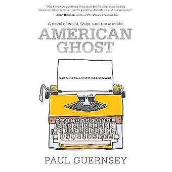 American Ghost by Paul Guernsey - 9781940456904 Book