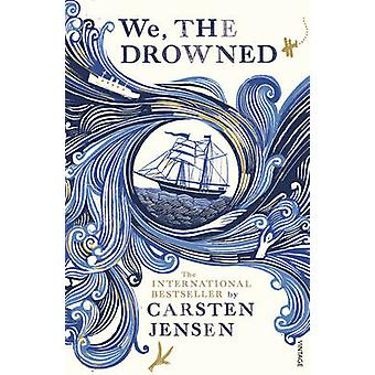 Wij de verdronken door Carsten Jensen & Charlotte Barslund