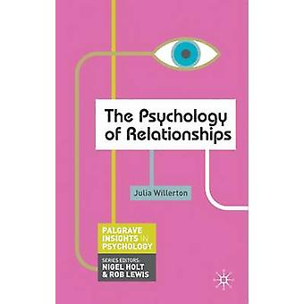 The Psychology of Relationships by Willerton & Julia