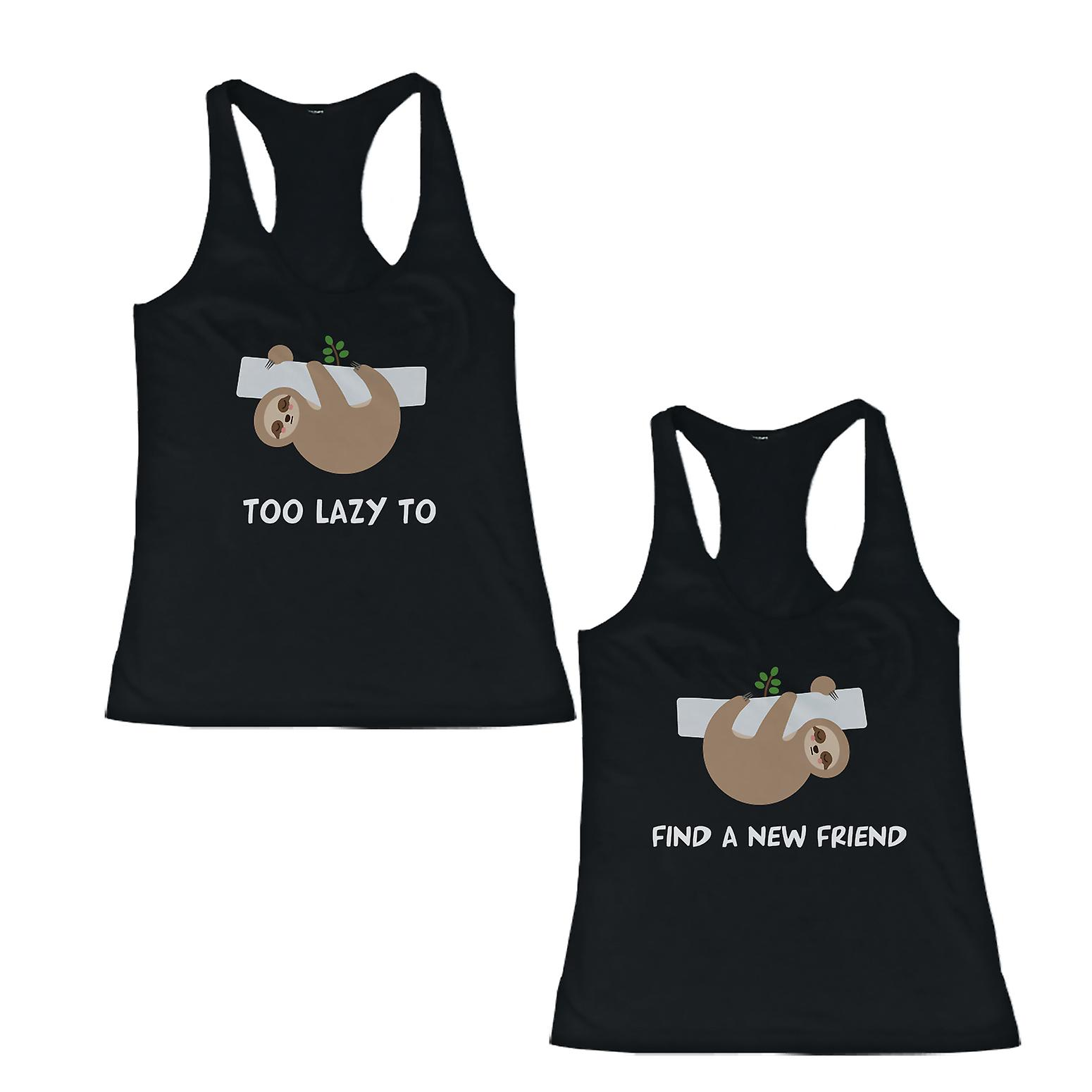 Cute BFF Matching Tank Top Too Lazy To Find A New Friend Best Friend's Shirts