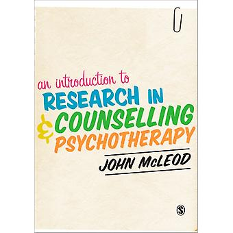 An Introduction to Research in Counselling and Psychotherapy (Paperback) by McLeod John