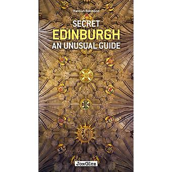 Secret Edinburgh by Robinson Hannah