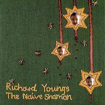 Richard Youngs - Naive Shaman [CD] USA import