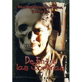 De Entre Las Sombras [DVD] USA importerer