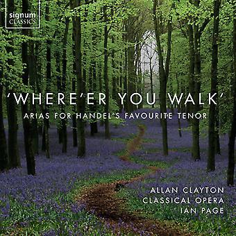 Arne, T. / Clayton, Allan / Bevan, Mary - Where'ER You Walk [CD] USA import