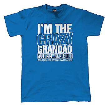 I'm The Crazy Grandad Mens Funny T Shirt, Fathers Day Birthday Christmas Gift