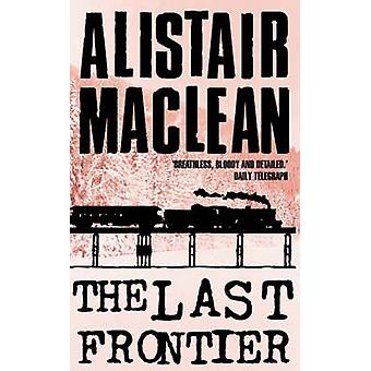 The Last Frontier by Alistair MacLean - 9780006157496 Book