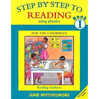 Step-by-step to Reading - Bk. 1 - Reading Readiness by June Mitchelmore