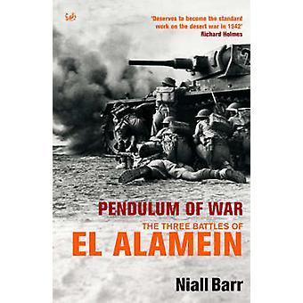 Pendulet af krig - tre slag ved El Alamein af Niall Barr - 97807126