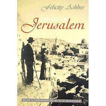 Barn i Jerusalem av Felicity Ashbee - H. V. F. Winstone - 978081560