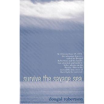 Das wilde Meer von Dougal Robertson - 9780924486739 Buch zu überleben