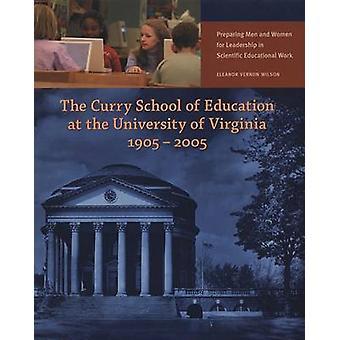 La Curry School of Education presso l'Università della Virginia - 1905-20
