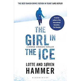 The Girl in the Ice by Lotte Hammer - Soren Hammer - Paul Norlen - 97