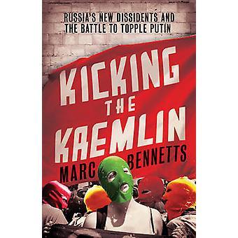 Sparkar Kreml - Rysslands nya dissidenter och kampen för att störta